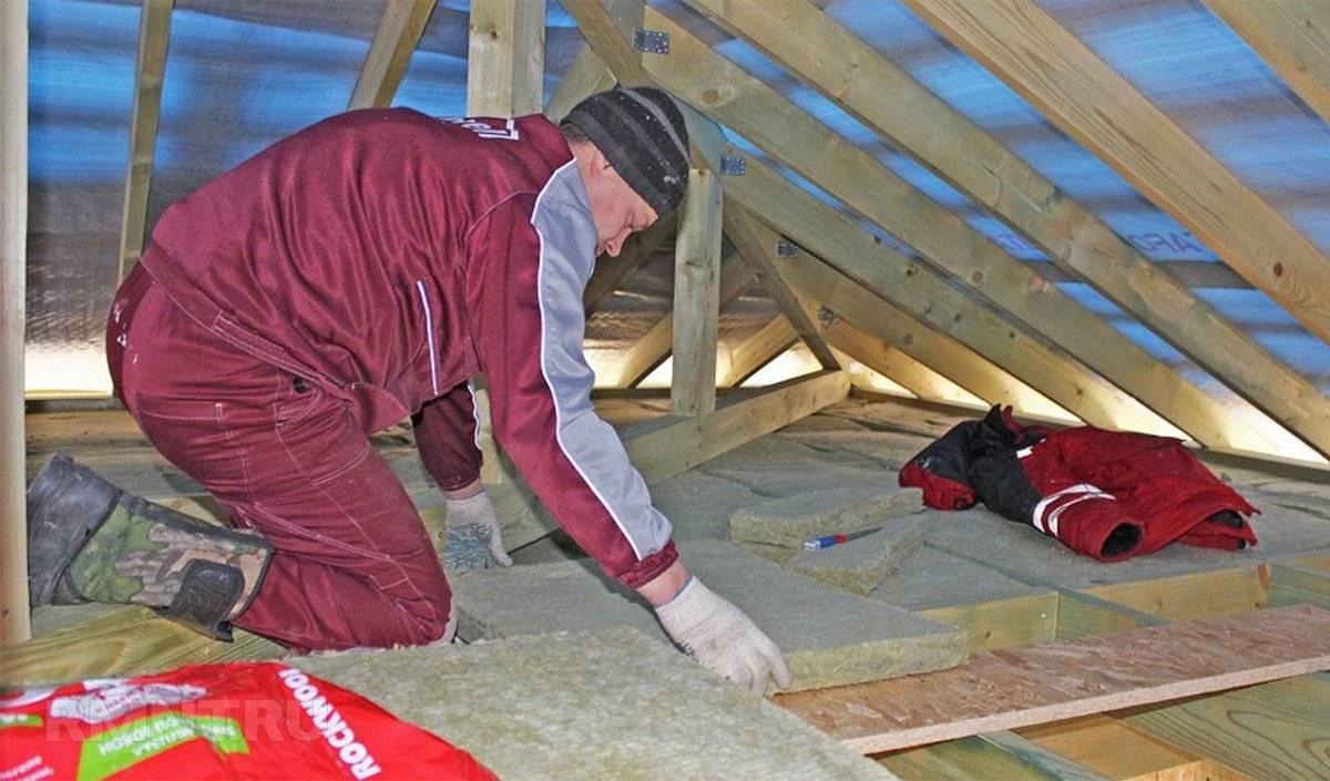 Как утеплить потолок со стороны чердака в частном доме - подробная инструкция